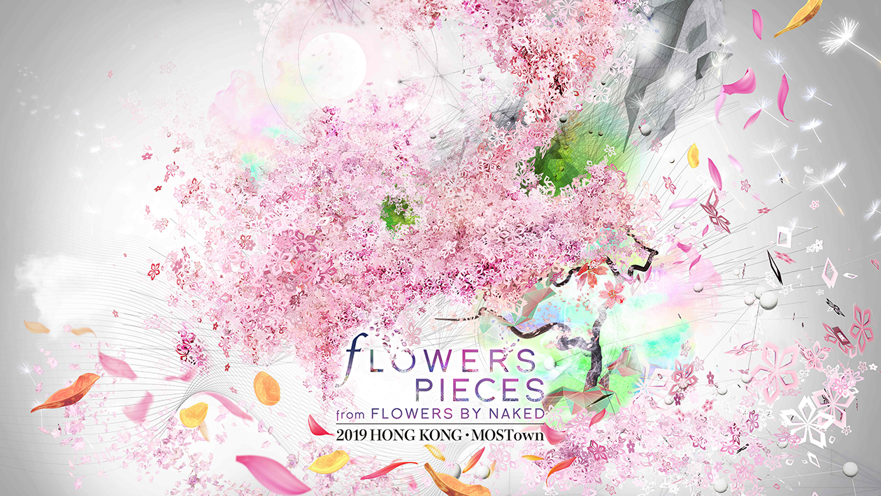 FLOWERS PIECES from FLOWERS BY NAKED 2019 HONG KONG ‧ MOSTown